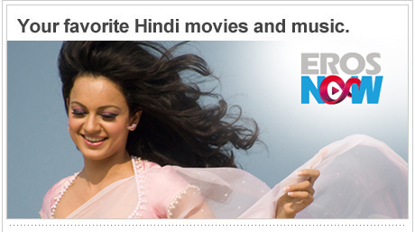Your favorite Hindi movies and music.